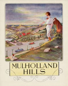 The cover of a brochure for the Mulholland Hills development above Studio City by Merrick & Ruddick Realtors (ca. 1924). The subdivision's frontage was on the Mulholland Highway between Franklin and Coldwater Canyons, facing the San Fernando Valley. Amusingly, the fanciful cover art depicts a view to the sea instead of the valley floor. One of its selling points was Coldwater Canyon, which offered the first direct road link from Ventura Boulevard in the valley to Beverly Hills.