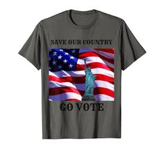 SAVE OUR COUNTRY GO VOTE T-Shirt KutieKoot T's Farming Life, Our Country, Fashion Outfits, Funny, Casual, Mens Tops, T Shirt, How To Wear, Tee Shirt