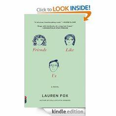 Amazon.com: Friends Like Us eBook: Lauren Fox: Kindle Store