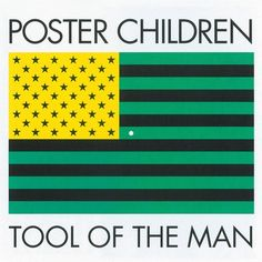 Tool of the Man - Poster Children