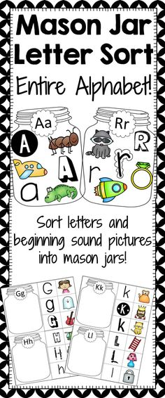 Mason Jar Letter Sorting - Entire Alphabet!  Combine the classic of a beginning sound sort with trendy mason jars and you get this product! Perfect for a guided literacy activity or a literature center! Whether young students are learning about new letters or older students are practicing the skill, they are sure to love this center!   Each jar is labeled with a letter. Students are given six mini cards featuring the letter in three different fonts and three pieces of clip art.