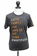 Faith, Family, & Love of the Land #whyifarm Tee
