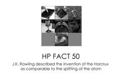 HP facts - Horcrux.