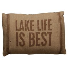 Linen throw pillow with a lake-themed saying.  Product: PillowConstruction Material: LinenColor: Natu...