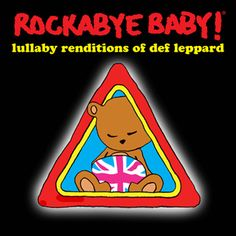 No more hysteria! If your fussy baby is bringin' on the heartbreak, pour some sugar on those cries with lullaby versions of your favorite Def Leppard songs. The gentle instrumentals aren't foolin' when it comes to soothing your sleepy little one. Let's get rocked!