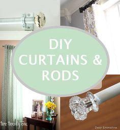 DIY CURTAINS & RODS