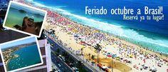 Viaja a Brasil en el feriado de octubre! Ofertas de paquetes con todo incluido!
