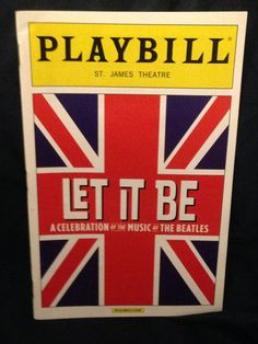 A Celebration of the Music of the Beatles! St. James Theatre July 2013