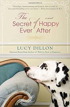 The Secret of Happy Ever After by Lucy Dillon https://smile.amazon.com/dp/0425261115/ref=cm_sw_r_pi_dp_x_Sq-byb16FQ8VD