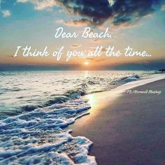 I Love The Beach, My Love, I Think Of You, Words Of Encouragement, Make Me Smile, World, Water, Outdoor, My Boo