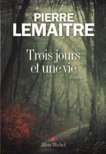 Buy Trois jours et une vie by Pierre Lemaitre and Read this Book on Kobo's Free Apps. Discover Kobo's Vast Collection of Ebooks and Audiobooks Today - Over 4 Million Titles! Good Books, Books To Read, My Books, Roman Noir, Ebooks Pdf, Albin Michel, Louis Stevenson, Book Writer, Lus