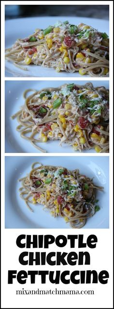 Mix and Match Mama: Chicken Chipotle Fettuccine