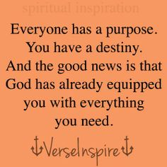 A life has a purpose