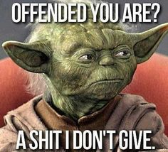 That's the Yoda way