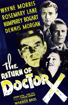 The Return Of Doctor X - 1939 - Movie Poster