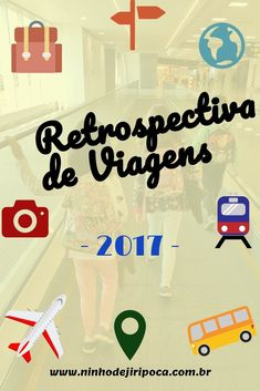 Retrospectiva de Viagens de 2017: Peru, Paraty, Visconde de Mauá, São Sebastião do Rio Verde, Portugal, Passa Quatro, Petrópolis, Gonçalves