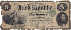 1866 Fenian Bond Irish Republic Five Dollars Irish Republican Brotherhood, Political Issues, Bond, Ireland, Vintage World Maps, Politics, Irish