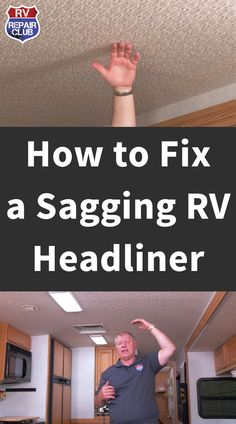 In this free video tutorial, RV repair expert Dave Solberg teaches you what to do when your fabric RV headliner sags because of failing adhesive. Headliner Repair, Rv Camping Tips, Camping Ideas, Camping Products, Camping Essentials, Family Camping, Camper Repair, Diy Rv, Camper Renovation