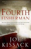 The Fourth Fisherman: How Three Mexican Fishermen Who Came Back from the Dead Changed My Life and Saved My Marriage Joe Kissack 9780307956279 Thoughtfully told with candor and humor, Kissack weaves together the incredib Saving A Marriage, Save My Marriage, Marriage Advice, Couple Questions, This Or That Questions, Fishing Books, Fishing Magazines, Broken Marriage, The Four