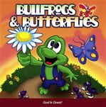 Bullfrogs & Butterflies III / God Is Great (Need to get this for Ben he'll love it)