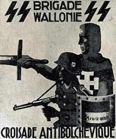 """Pro-Nazi WWII poster aimed a recruiting Belgian Walloons into the """"Brigade Wallonie"""""""
