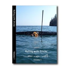 Rolling with Sticks – Greenland style rolling waterproof guidebook and DVD