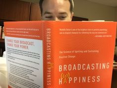 Broadcasting+Happiness+and+11+Other+Decisions+to+Do+Daily