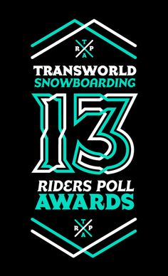 TRANSWORLD SNOWBOARDING 13TH RIDERS POLL AWARDS by Luis Vicente Hernandez, via Behance