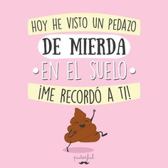 Frases motivadoras Sarcasm Quotes, Sarcasm Humor, Funny Note, Mr Wonderful, Inspirational Phrases, Funny Phrases, Self Motivation, Some Words, Cute Quotes