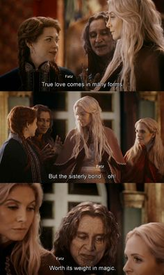 """""""The love comes in many forms. But the sisterly bond, oh. Worth its weight in magic."""" Rumple - 4 * 7 """"Snow Queen."""""""