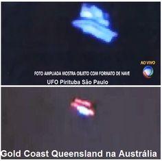 Disso Voce Sabia?: UFOs Iguais em Lugares Distintos: Pirituba São Paulo Brasil e na Cidade de Gold Coast Queensland na Austrália