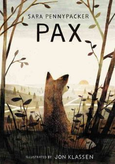 Pax by Sara Pennypacker, August 2016 Bookmark: Picks for Young Readers, Sandy Courtney, Youth Services Librarian