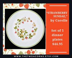 Corelle Strawberry Sundae Dinner Plates, Corelle Dinner Plates Strawberry Sunday, by TheTwoAcorns on Etsy Rustic Primitive Decor, Rustic Decor, Farmhouse Decor, Shabby Chic Interiors, Shabby Chic Decor, Corningware Vintage, Granny Chic Decor, Strawberry Sundae, Vintage Dinnerware