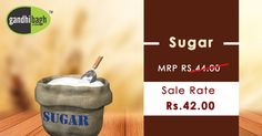 Gandhibagh.com brings lowest price Sugar with free home delivery direct to your doorstep.