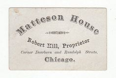 1860's or 70's Trade Card for Matteson House, Robert Hill Proprietor, Chicago (Corner Dearborn and Randolph Streets) 5071 | eBay