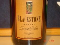 2010 Blackstone Winery Pinot Noir - good $9 wine