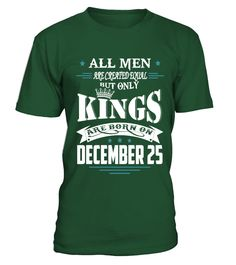 Kings are born on December 25  #gift #idea #shirt #image #funny #fishingshirt #mother #father #lovefishing