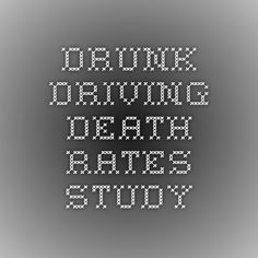 drunk driving death rates study