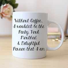 Funny Coffee Mug - Funny Gift - Funny Saying Coffee Mug - Perky Delightful Person
