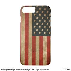 Vintage Grunge American Flag - USA Patriotic iPhone 7 Plus Case.  Artwork designed by City Hunter Cases