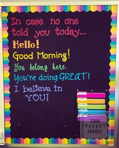 I Believe in You Bulletin Board - Many students come to school never hearing words of encouragement - ever.This bulletin board really sets up their day to feel loved and that they matter.It is a wonderful way to silently remind … Bulletin Board Supplies, Rainbow Bulletin Boards, Bulletin Board Borders, Bulletin Board Letters, School Bulletin Boards, Kindergarten Teachers, New Teachers, Informal Letter Writing, Weekly Newsletter Template