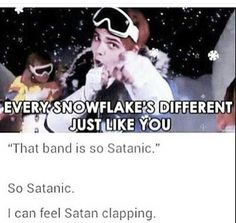 Everyone likes MCR, even if you say you don't you still do, so of course Satan is clapping