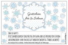 GUTSCHEIN FÜR 1x SCHNEE - Anleitung: Schneeflocken sorgfältig ausschneiden, in die Luft werfen und freuen :) #kostenloses #Printable #Bastelvorlage zum Ausdrucken