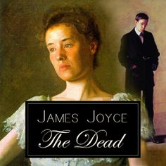 The Dead : James Joyce : Free Download & Streaming : Internet Archive