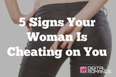5 Signs Your Woman Is Cheating on You - Women do cheat. Actually, they're way better at it than men are. It's like have a PhD in hating compared to men do. Here are 5 red flags that you should look out for if you think there's a possibility that she may be straying. #cheatingwomen #relationships #advice