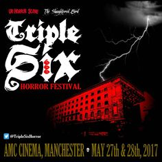 Submissions are now OPEN for the Triple Six Film Festival in Manchester, set to take place on 27th & 28th May 2017 at the AMC Cinema in Manchester. The event is the brainchild of Andy Deen (own…