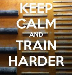 Train Harder, Train Faster, You will Improve Cross Training Workouts, Soccer Training, Training Tips, Keep Calm, Climbing Quotes, Bouldering Wall, Soccer Inspiration, Room For Improvement, Basketball Workouts