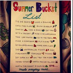 Bucket list for summer - make everything count!