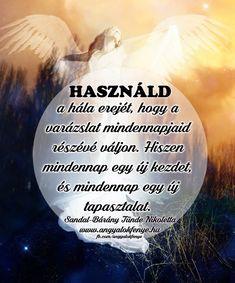 Angyali üzenet: Használd a hála erejét The Secret, Messages, Motivation, Quotes, Life, Happy, Quotations, Ser Feliz