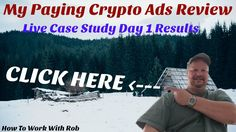 My Paying Crypto Ads Reviews - Live Case Study Day 1 Results